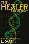 The Healer (Blood Link #5)