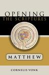 Matthew: Opening the Scriptures