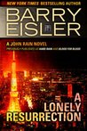 A Lonely Resurrection (John Rain #2)
