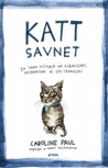 Katt savnet by Caroline Paul