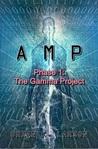 AMP - Phase 1 (Cyborg Invasion) (A.M.P)