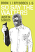 So Say the Waiters, Book 1:...