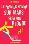 le premier homme sur mars sera une blonde by G.M. Giudicelli
