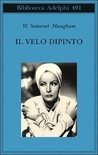 Il velo dipinto by W. Somerset Maugham