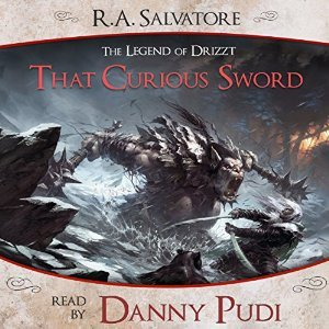 That Curious Sword (A Tale from The Legend of Drizzt, #5)