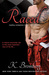 Raced (Driven, #4) by K. Bromberg
