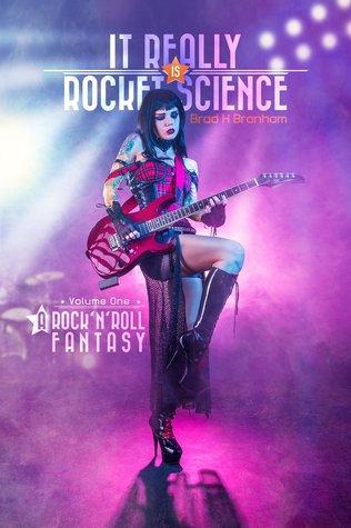 A Rock'N'Roll Fantasy (It Really IS Rocket Science, #1)