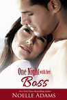 One Night with her Boss (One Night novellas, #4)