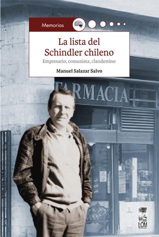 La lista del Schindler chileno. Empresar...