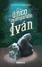 El único e incomparable Iván by Katherine Applegate