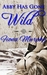 Abby Has Gone Wild by Fiona  Murphy