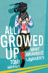 All Growed Up: What Breadboy Did at University