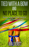 Tied With a Bow and No Place to Go (Tizzy/Ridge Trilogy #3)