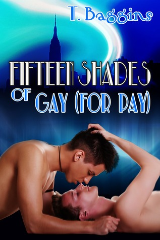 Fifteen Shades of Gay by T. Baggins