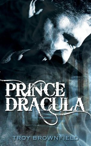 Prince Dracula: The Vampire Chronicles