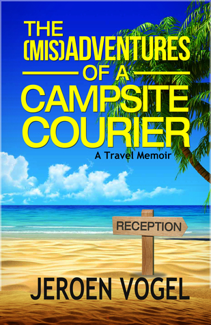 The (MIS)Adventures of a Campsite Courier