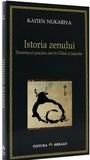 Istoria zenului: doctrina și practica zen în China și Japonia