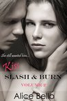 Kiss: Slash & Burn Volume 2