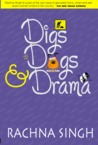 Digs, Dogs and Drama