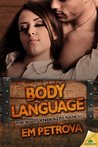 Body Language (Boot Knockers Ranch, #2)