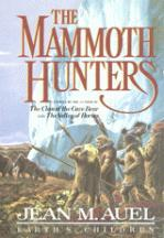 The Mammoth Hunters, Part 2 of 2 (Earth's Children, #3)