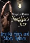Josephine's Jinx (Strangers of Darkness ~ Book Three)