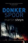 Donker spoor by Martin Steyn