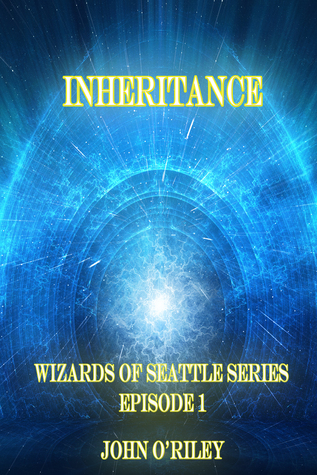 Inheritance (Wizards of Seattle, Book #1 - episode 1)