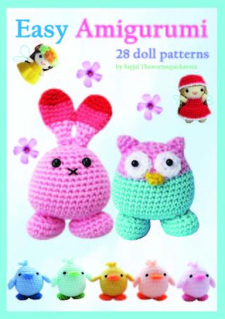 Easy Amigurumi: 28 crochet doll patterns
