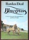 Bluegrass by Borden Deal