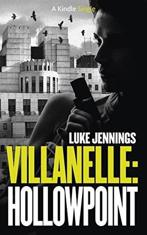 Villanelle: Hollowpoint (Villanelle #2)