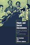 Music and Social Movements (Cambridge Cultural Social Studies)
