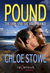 Pound by Chloe Stowe
