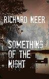 Something Of The Night
