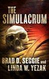 The Simulacrum (Gunnar Schofield #1)