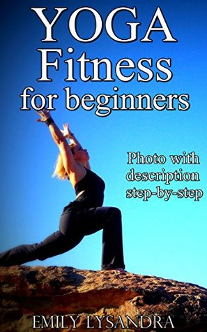 YOGA FITNESS for Weight Loss: Yoga for beginners, Yoga Sequencing, Weight loss, Calm Your Mind, Attain Inner Peace