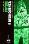 Potere e delinquenza: Saggio di psicologia sociale
