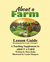About a Farm - Lesson Guide by Marc Kuhn