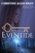 Eventide by Christine Allen-Riley
