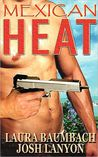 Mexican Heat (Crimes & Cocktails, #1)