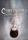 CHRYSALIDES: Les légendes de Dyane