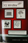 Y1 Writes: A Collection of Student Essays Volume V