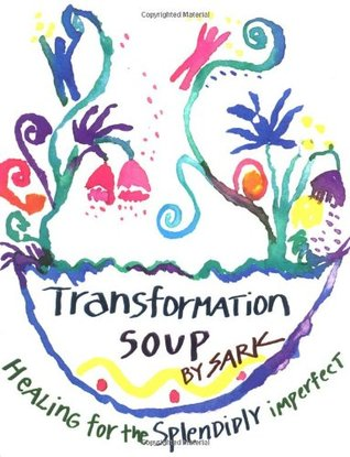 Transformation Soup by S.A.R.K.