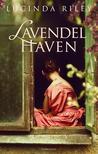 Lavendelhaven by Lucinda Riley