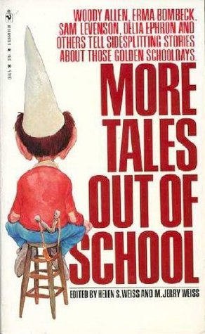 More Tales Out of School
