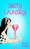 Dirty Laundry: A ...