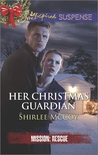 Her Christmas Guardian (Mission: Rescue #2)
