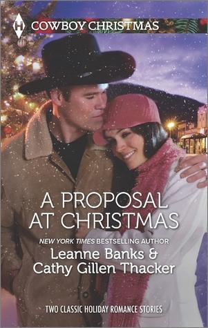 A Proposal at Christmas: A Maverick for Christmas\A Cowboy Under the Mistletoe
