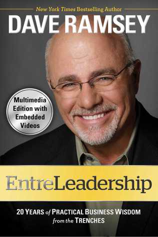 EntreLeadership (with embedded videos): 20 Years of Practical Business Wisdom from the Tre