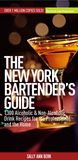 New York Bartender's Guide: 1300 Alcoholic and Non-Alcoholic Drink Recipes for the Professional and the Home
